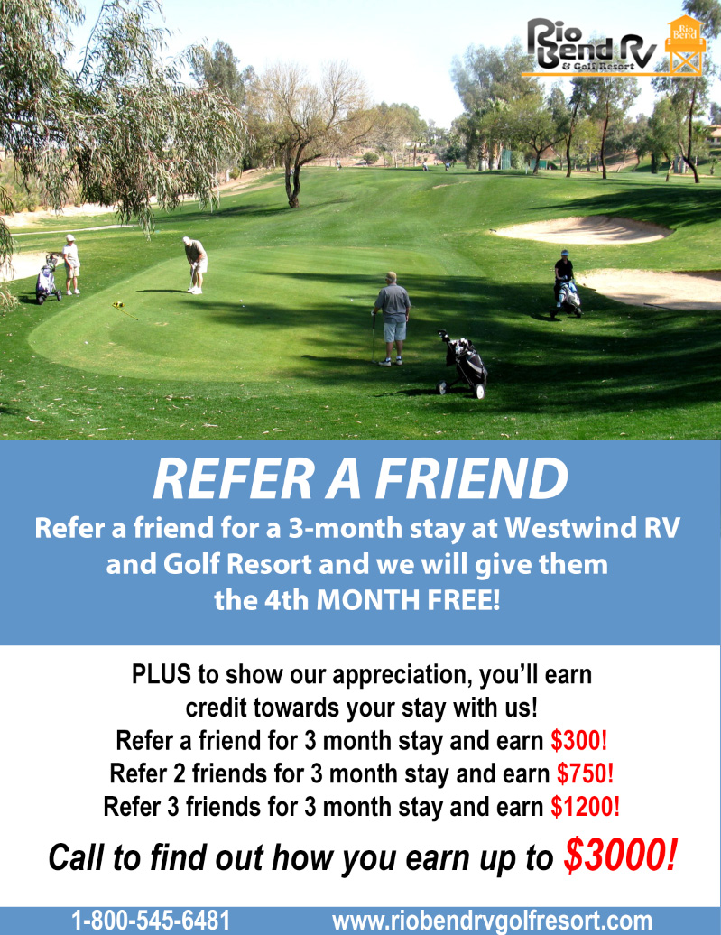 Rio Bend RV & Golf Resort Refer A Friend